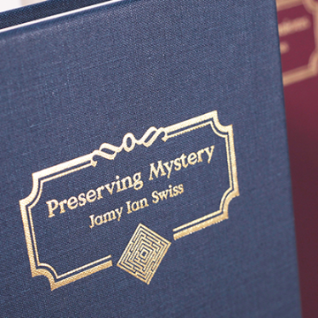 Preserving Mystery by Jamy Ian Swiss