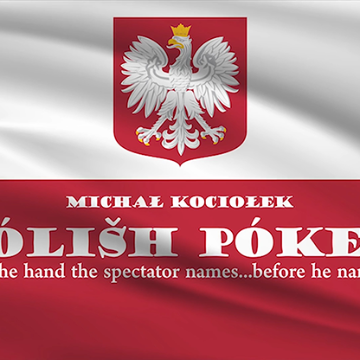 Polish Poker by Michal Kociolek