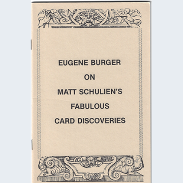 Eugene Burger on Matt Schulien's Fabulous Card Discoveries