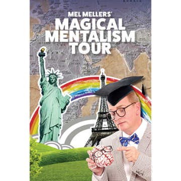The Magical Mentalism Tour by Mel Mellers