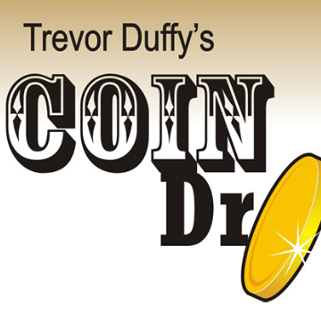 Trevor Duffy's Coin Dropper by Trevor Duffy