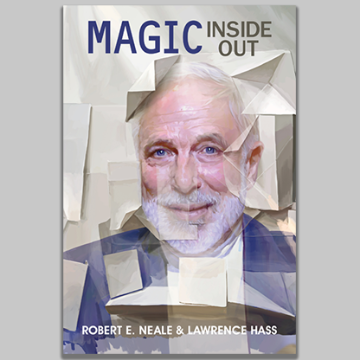 Magic Inside Out by Robert E. Neale & Lawrence Hasss