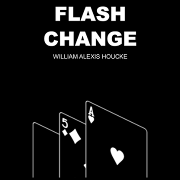 Flash Change by William Alexis Houcke