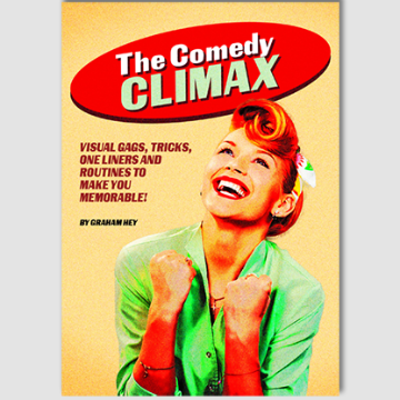 Comedy Climax! by Graham Hey