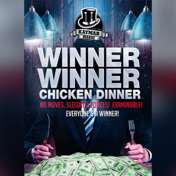 Winner Winner Chicken Dinner by Kaymar Magic