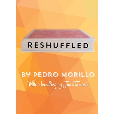 Reshuffled by Pedro Morillo (with additional Handlings by Juan Tamariz)