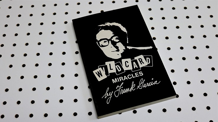 Wild Card Miracles by Frank Garcia