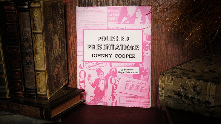 Polished Presentations by Johnny Cooper