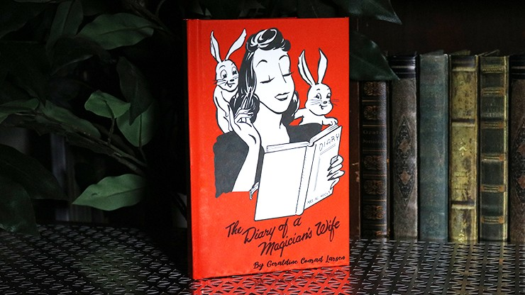 The Diary of a Magician's Wife by Geraldine Conrad Larsen