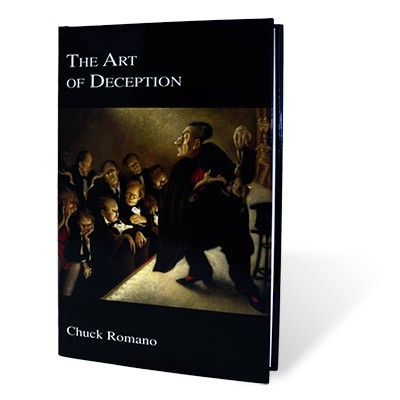 The Art of Deception by Chuck Romano