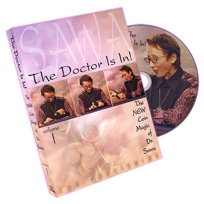 The Doctor Is In - The New Coin Magic of Dr. Sawa Vol 1