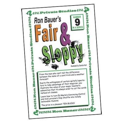 Ron Bauer Series: #9 - Fair And Sloppy