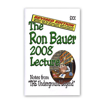 Ron Bauer 2008 Lecture Notes (Revised Edition)